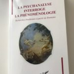 La psychanalyse intérroge la phénoménologie